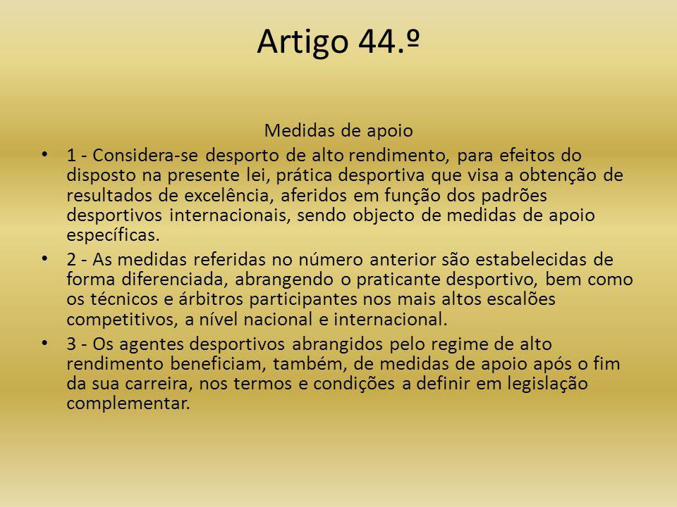 Artigo 44.º Medidas de apoio