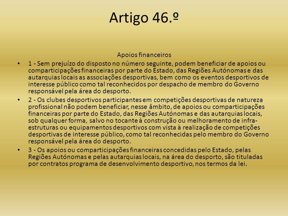 Artigo 46.º Apoios financeiros