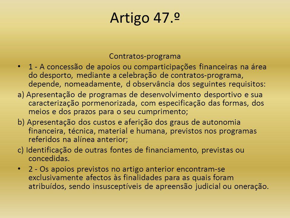 Artigo 47.º Contratos-programa