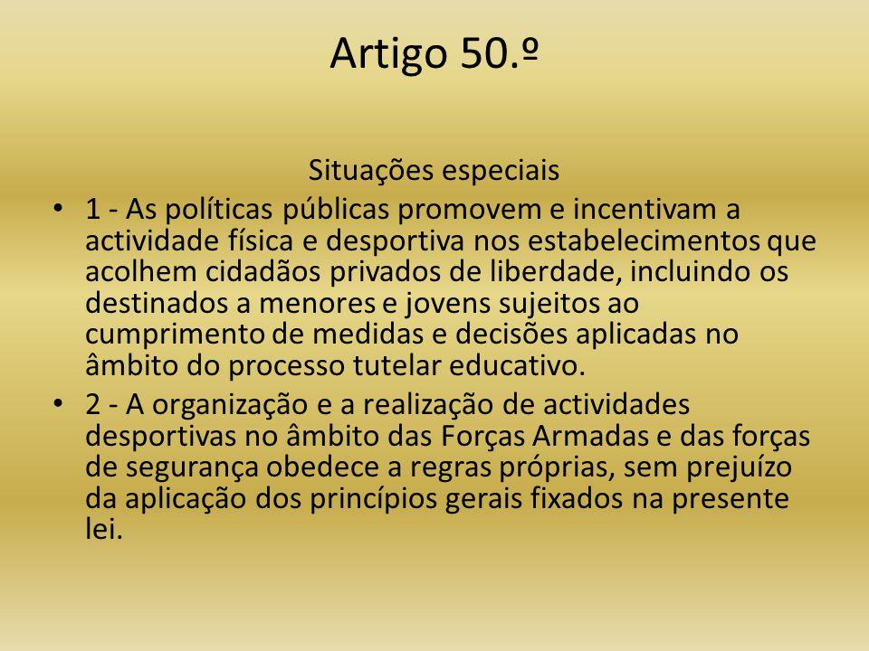 Artigo 50.º Situações especiais