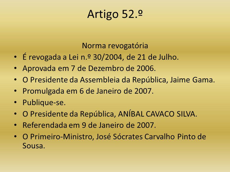 Artigo 52.º Norma revogatória