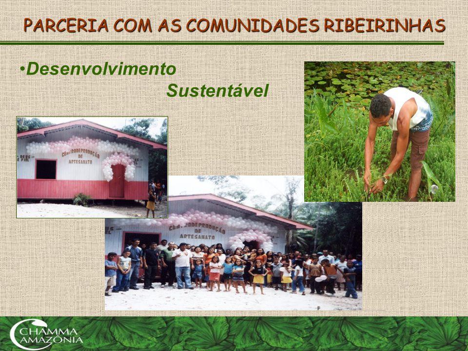 PARCERIA COM AS COMUNIDADES RIBEIRINHAS
