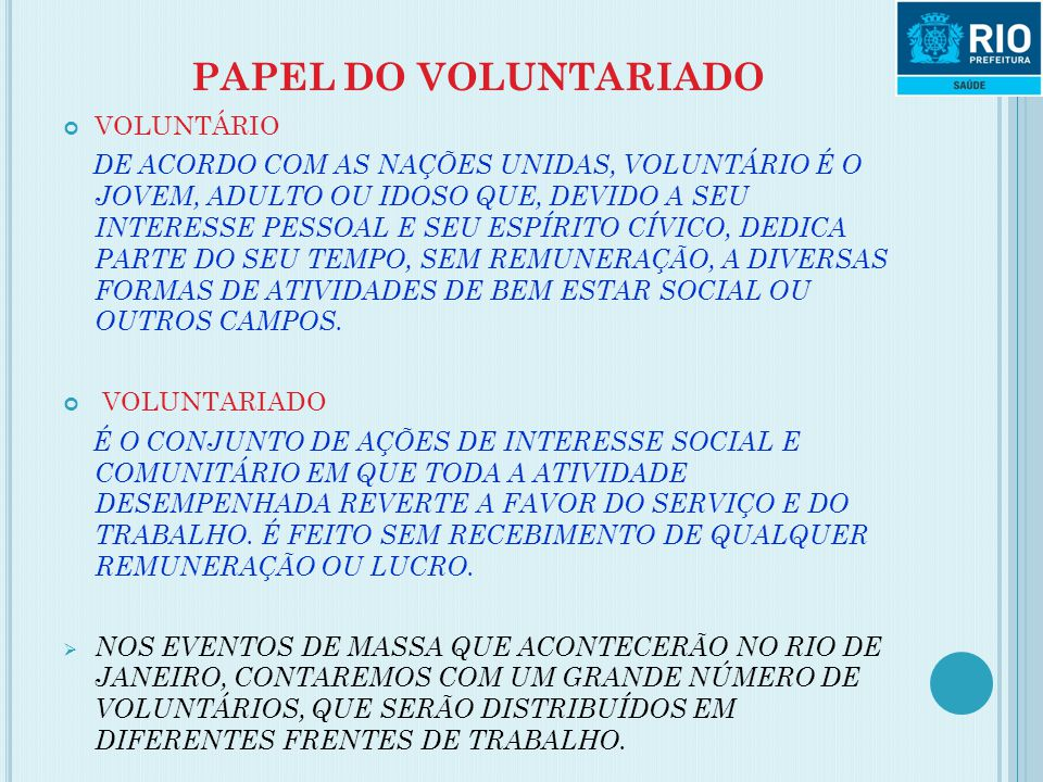 PAPEL DO VOLUNTARIADO VOLUNTÁRIO