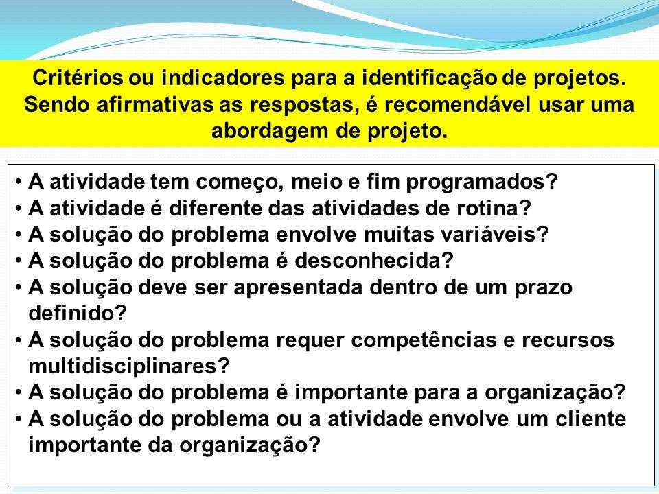 Critérios ou indicadores para a identificação de projetos