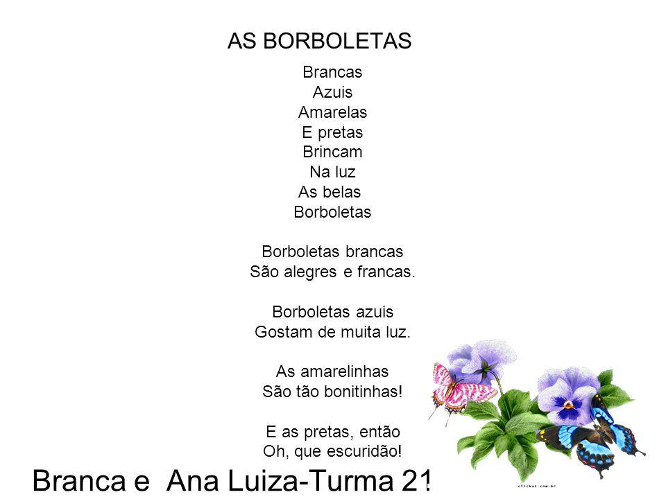 Branca e Ana Luiza-Turma 21