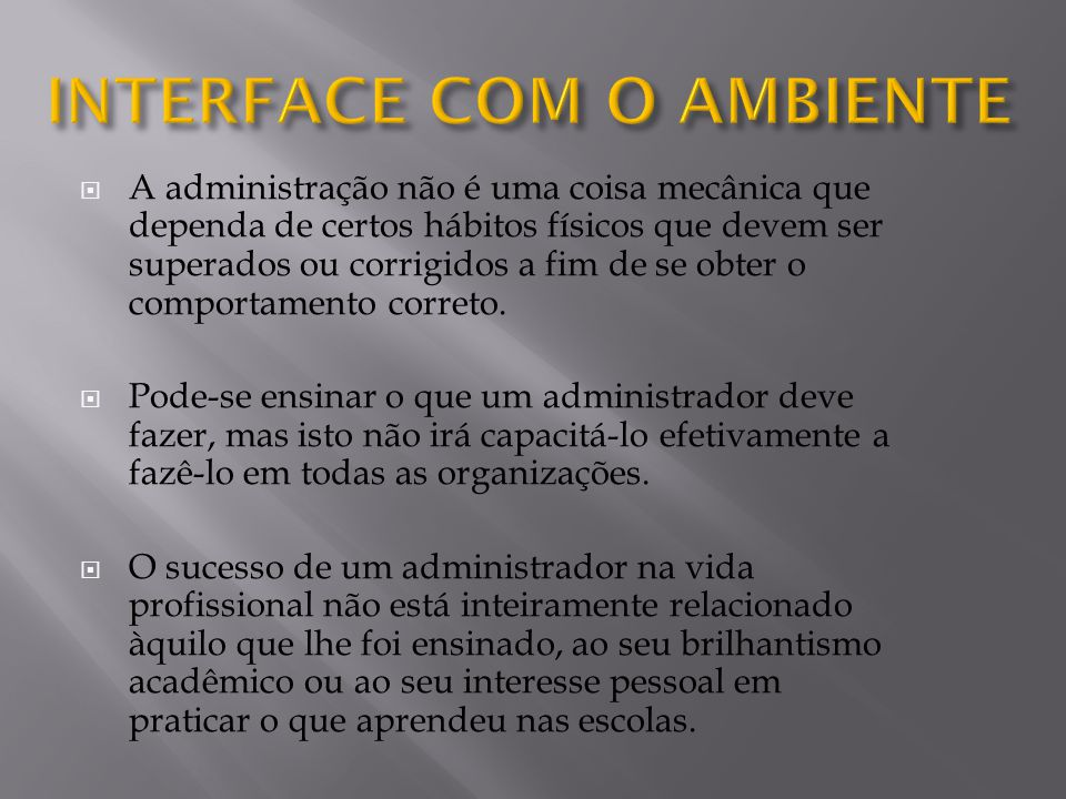 INTERFACE COM O AMBIENTE
