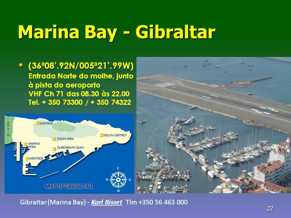 Marina Bay - Gibraltar (36º08'.92N/005º21'.99W)