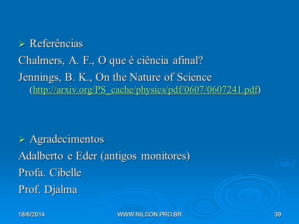 Chalmers, A. F., O que é ciência afinal