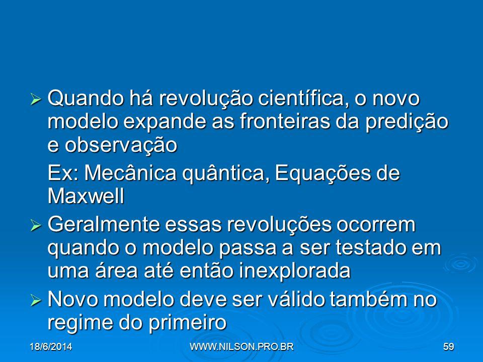Ex: Mecânica quântica, Equações de Maxwell