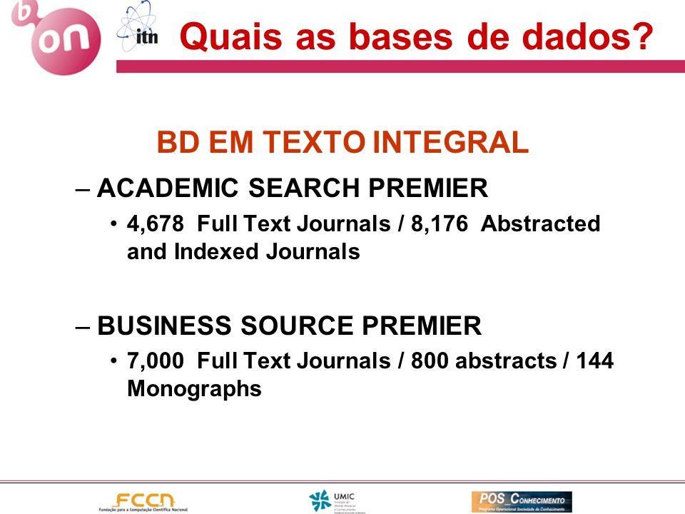 Quais as bases de dados BD EM TEXTO INTEGRAL ACADEMIC SEARCH PREMIER