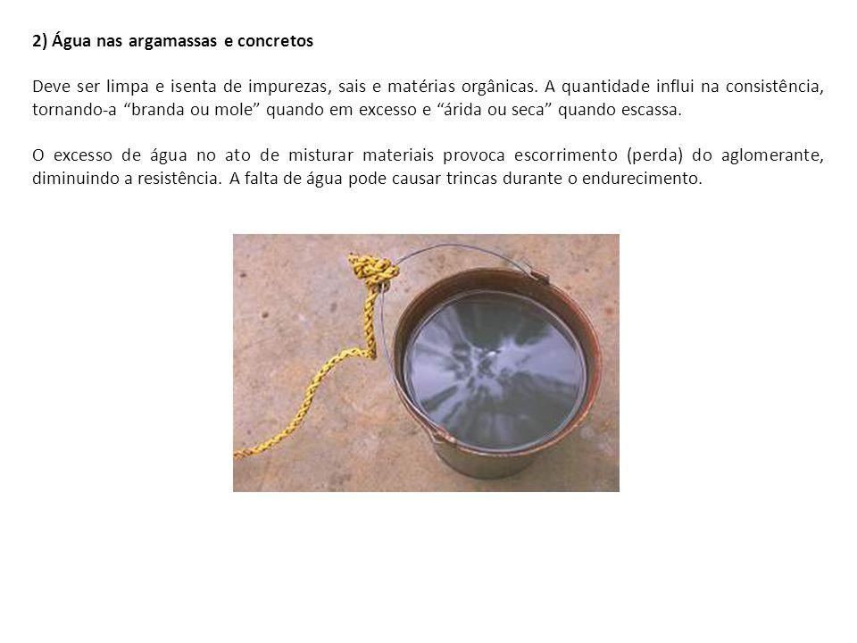 2) Água nas argamassas e concretos