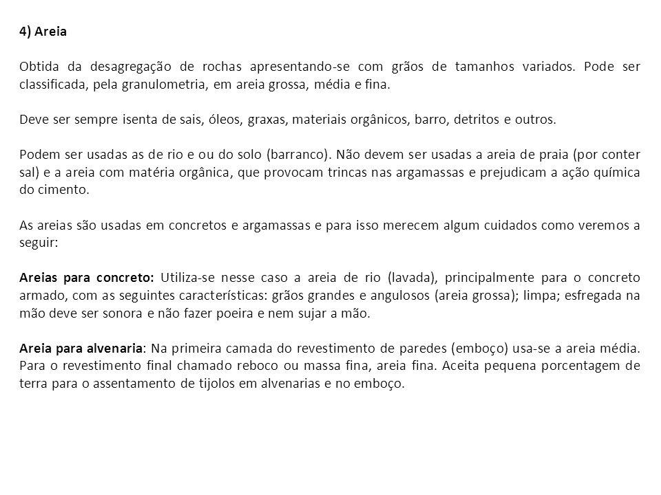 4) Areia