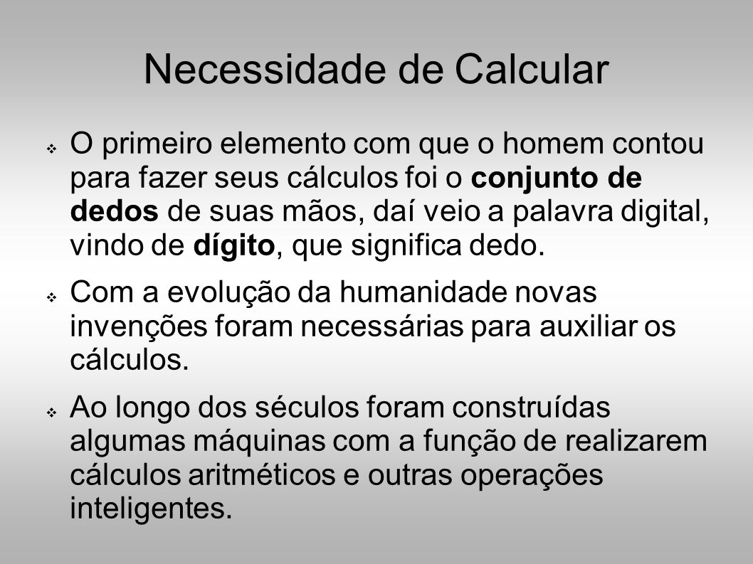 Necessidade de Calcular