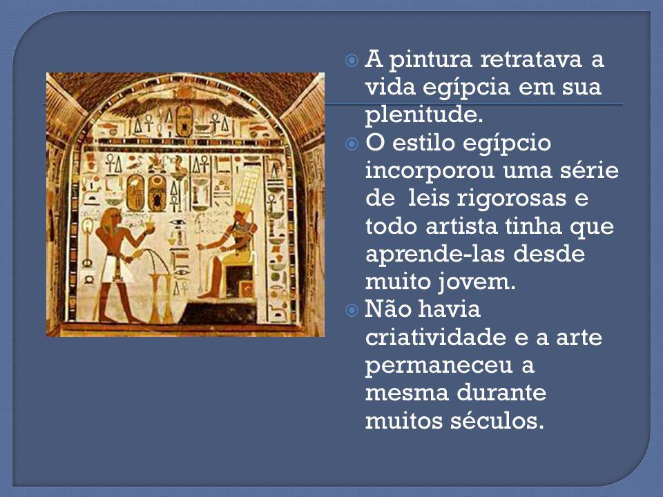 A pintura retratava a vida egípcia em sua plenitude.