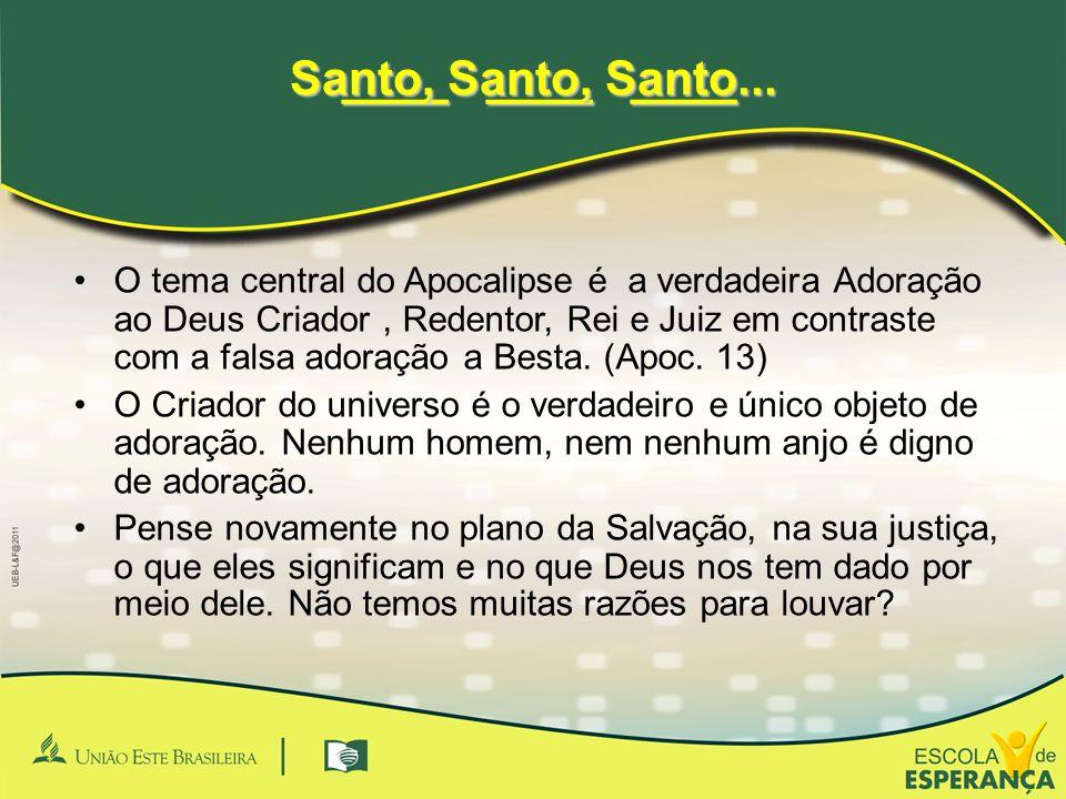 ____ ____ ____ Santo, Santo, Santo...
