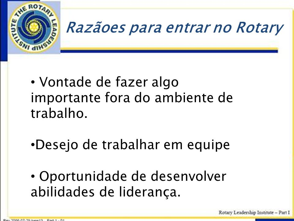 Razãoes para entrar no Rotary