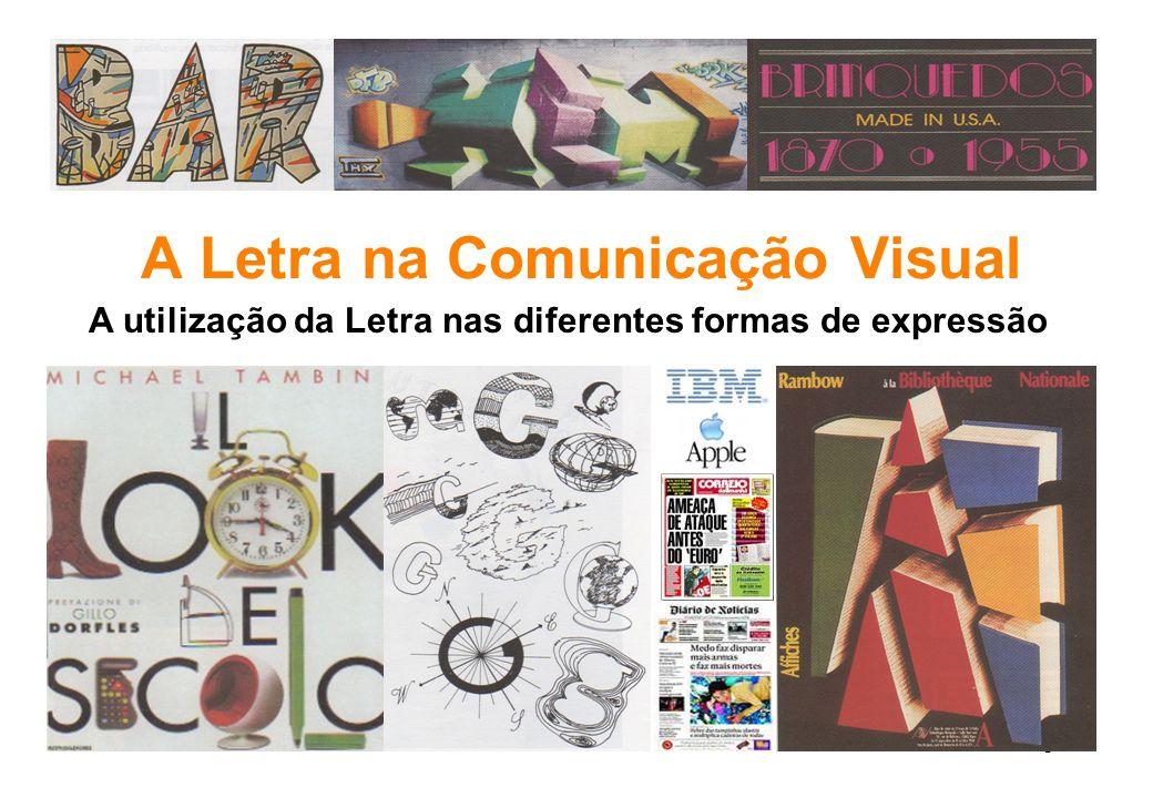 A Letra na Comunicação Visual