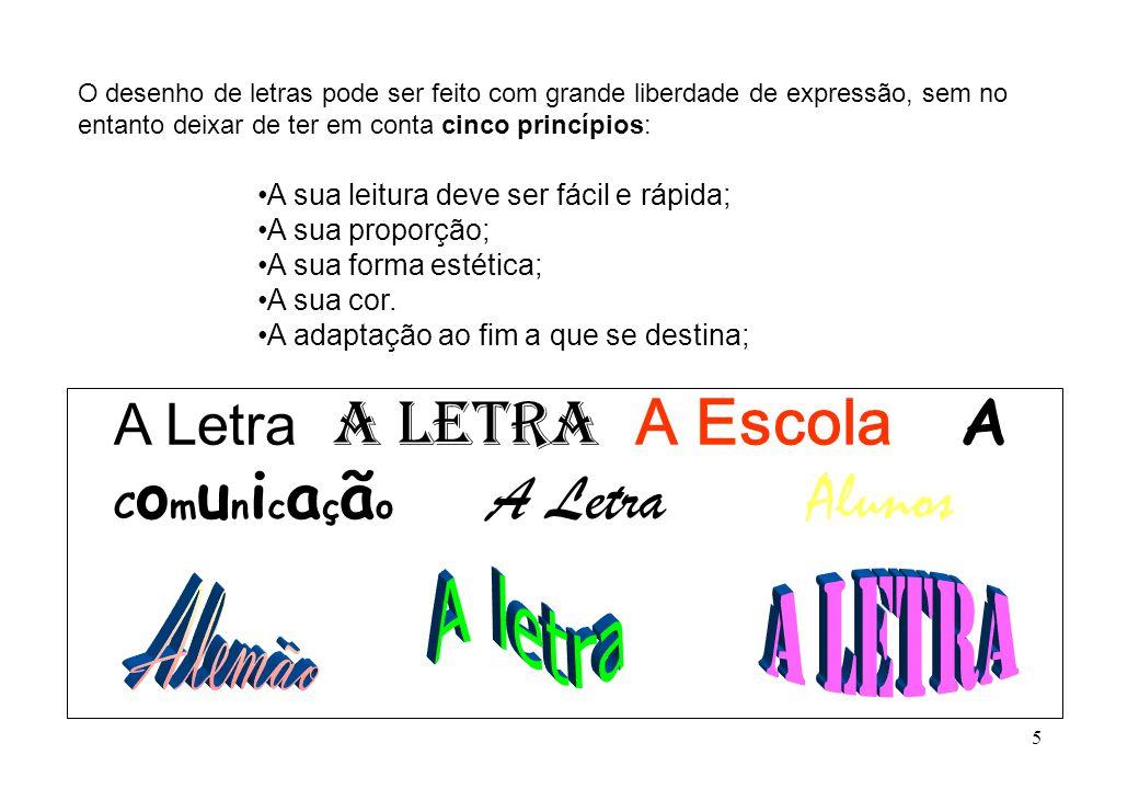 A Letra A Letra A Escola A Comunicação A Letra Alunos