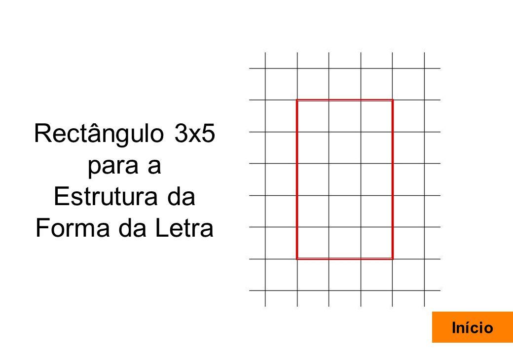 Rectângulo 3x5 para a Estrutura da Forma da Letra