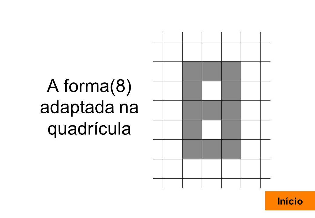 A forma(8) adaptada na quadrícula
