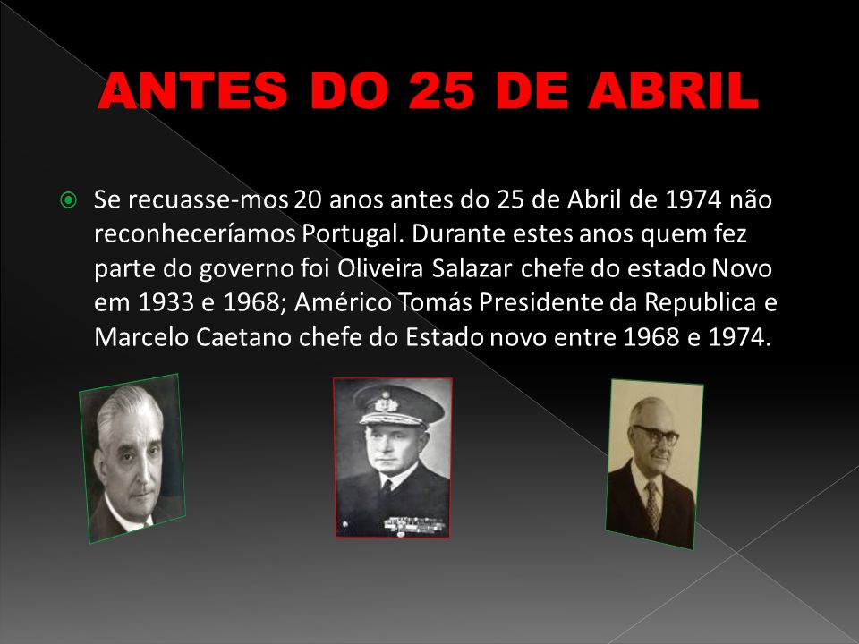 ANTES DO 25 DE ABRIL