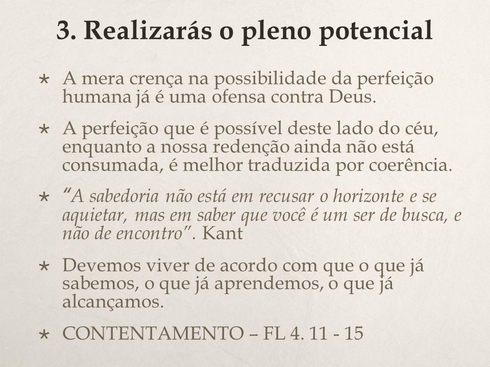 3. Realizarás o pleno potencial