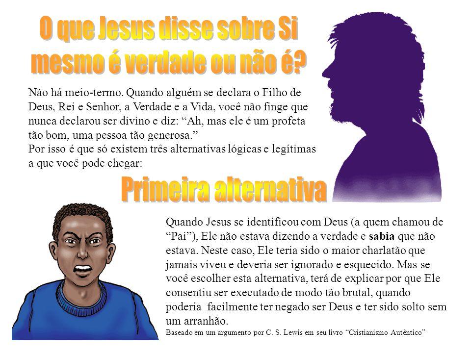 O que Jesus disse sobre Si