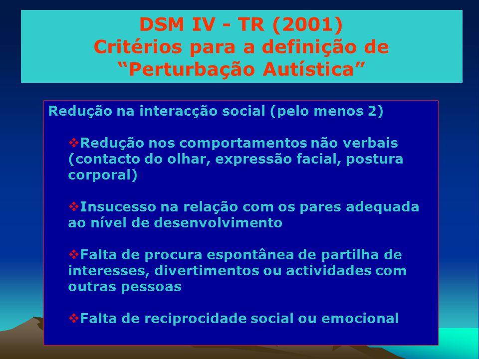 Critérios para a definição de Perturbação Autística