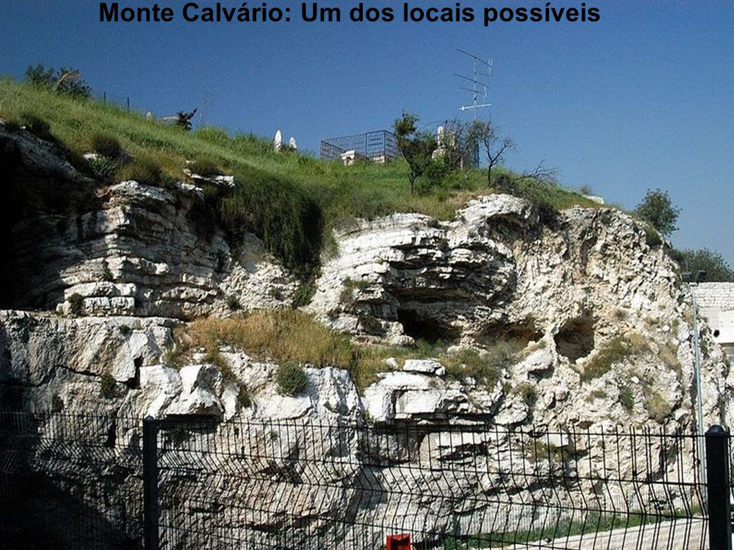 Monte Calvário: Um dos locais possíveis