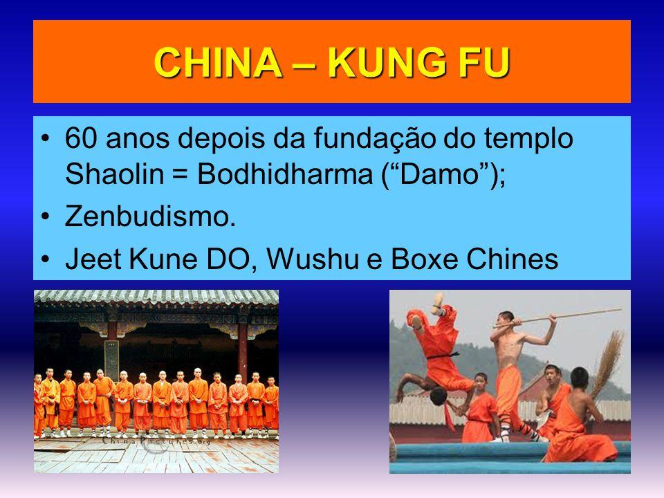 CHINA – KUNG FU 60 anos depois da fundação do templo Shaolin = Bodhidharma ( Damo ); Zenbudismo.