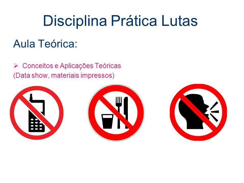 Disciplina Prática Lutas