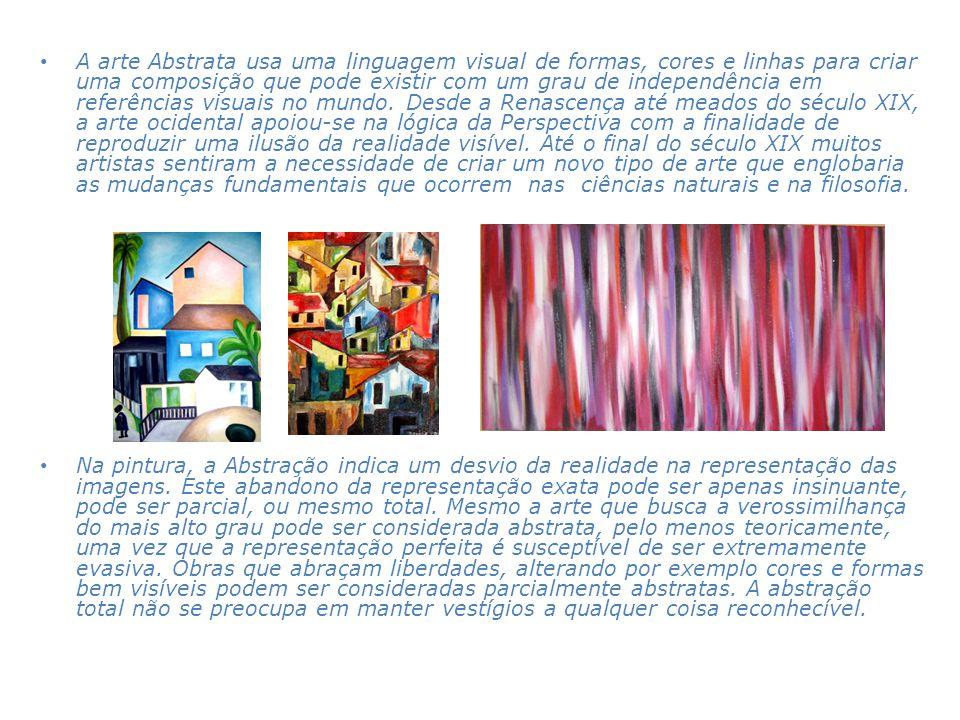 A arte Abstrata usa uma linguagem visual de formas, cores e linhas para criar uma composição que pode existir com um grau de independência em referências visuais no mundo. Desde a Renascença até meados do século XIX, a arte ocidental apoiou-se na lógica da Perspectiva com a finalidade de reproduzir uma ilusão da realidade visível. Até o final do século XIX muitos artistas sentiram a necessidade de criar um novo tipo de arte que englobaria as mudanças fundamentais que ocorrem nas ciências naturais e na filosofia.