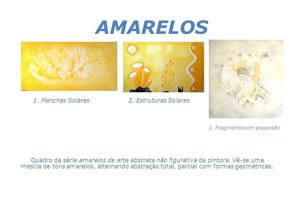 AMARELOS 1. Manchas Solares 2. Estruturas Solares