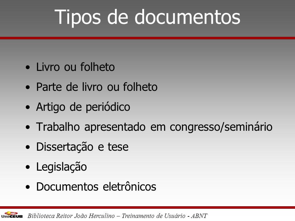 Tipos de documentos Livro ou folheto Parte de livro ou folheto