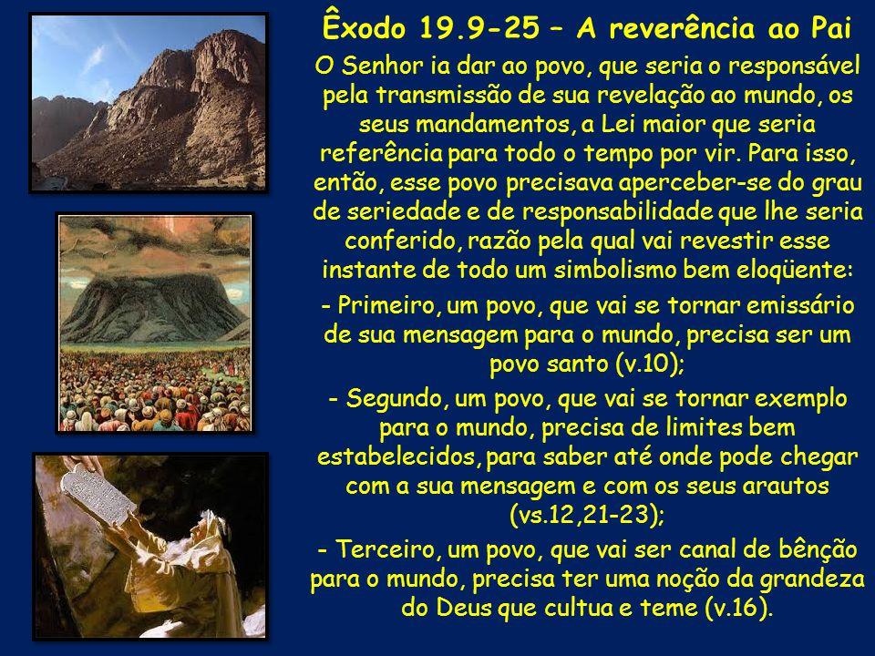 Êxodo 19.9-25 – A reverência ao Pai