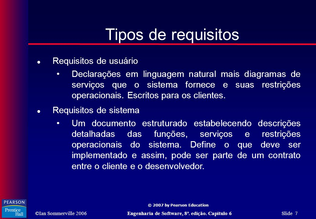 Tipos de requisitos Requisitos de usuário