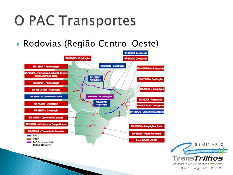 O PAC Transportes Rodovias (Região Centro-Oeste)