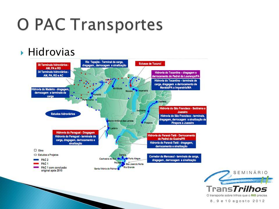 O PAC Transportes Hidrovias