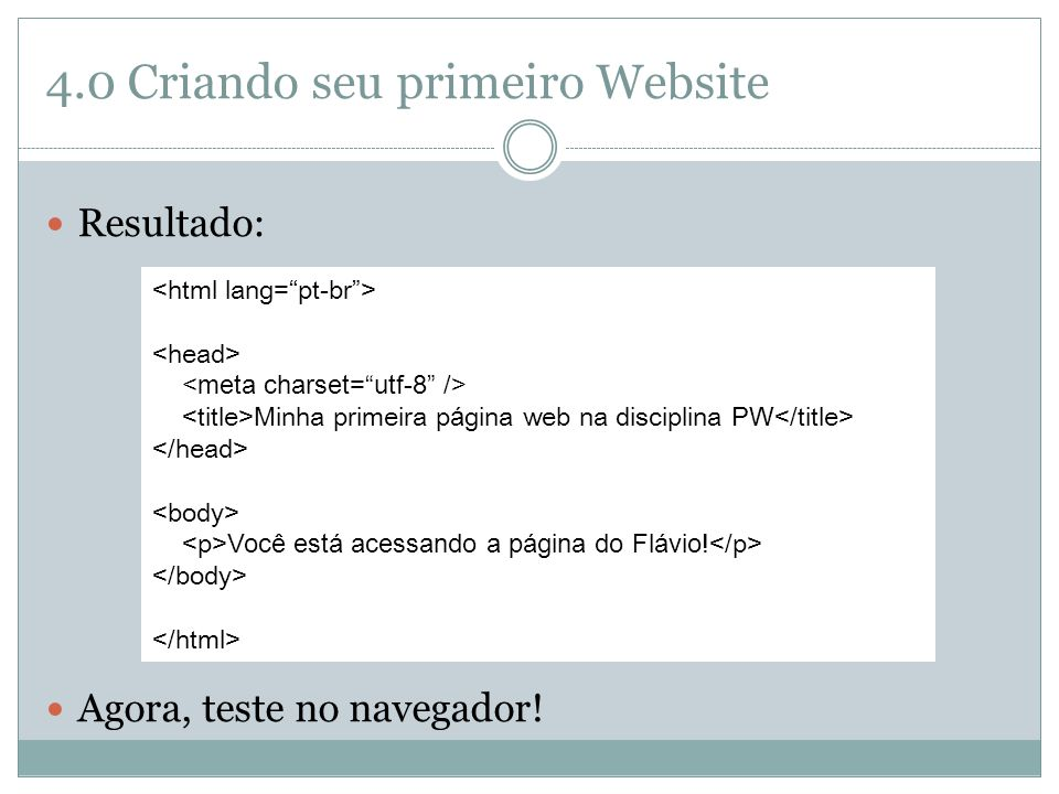 4.0 Criando seu primeiro Website
