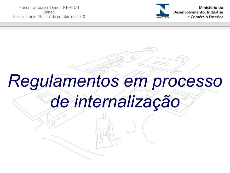 Regulamentos em processo de internalização