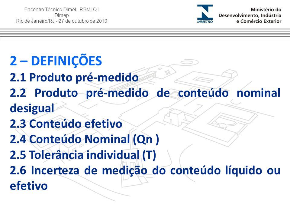 2 – DEFINIÇÕES 2.1 Produto pré-medido
