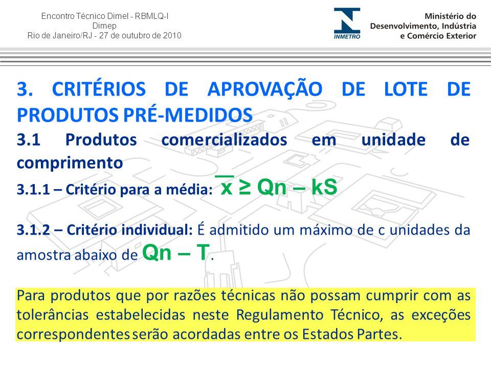 3. CRITÉRIOS DE APROVAÇÃO DE LOTE DE PRODUTOS PRÉ-MEDIDOS