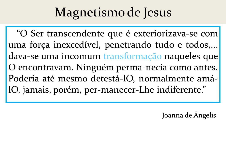 Magnetismo de Jesus