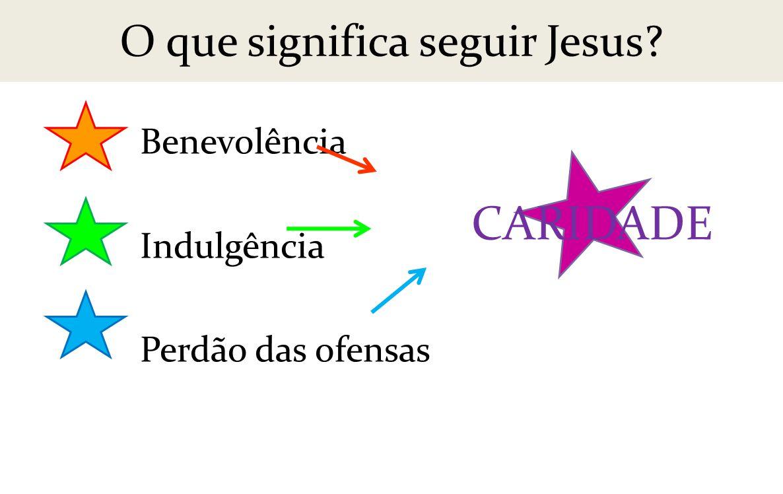 O que significa seguir Jesus