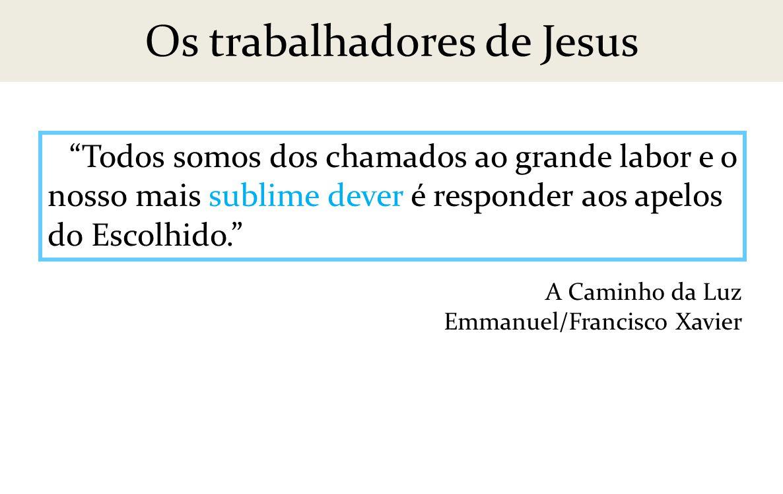 Os trabalhadores de Jesus