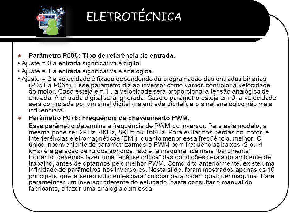 Parâmetro P006: Tipo de referência de entrada.