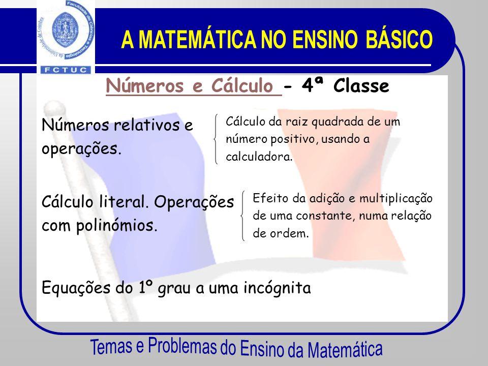 A MATEMÁTICA NO ENSINO BÁSICO Números e Cálculo - 4ª Classe