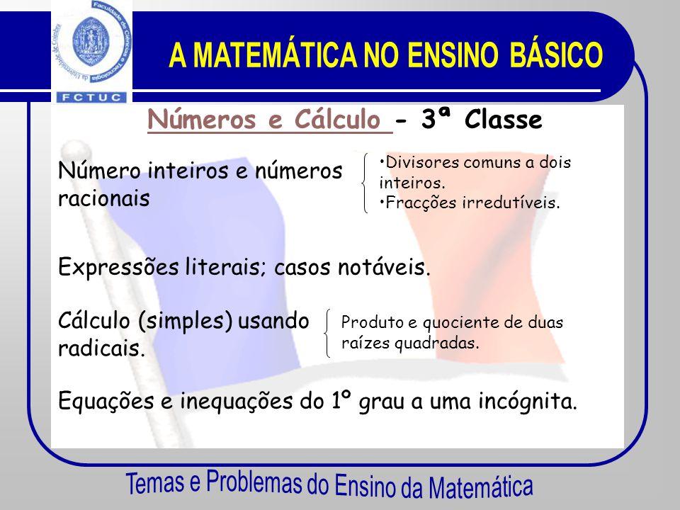 A MATEMÁTICA NO ENSINO BÁSICO Números e Cálculo - 3ª Classe