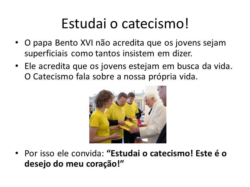 Estudai o catecismo! O papa Bento XVI não acredita que os jovens sejam superficiais como tantos insistem em dizer.