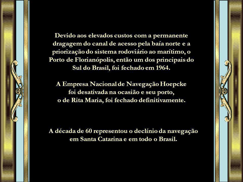 Devido aos elevados custos com a permanente dragagem do canal de acesso pela baía norte e a priorização do sistema rodoviário ao marítimo, o Porto de Florianópolis, então um dos principais do Sul do Brasil, foi fechado em 1964.